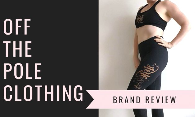 Brand review: Off The Pole clothing